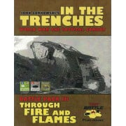 Into the Trenches - Through the Fire and Flames