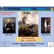 Incredible Courage 100 Days : Ligny